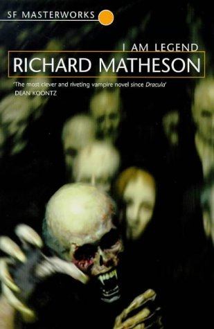 "Robert Matheson's ""I Am Legend"""